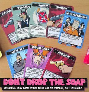 Dont Drop Soap